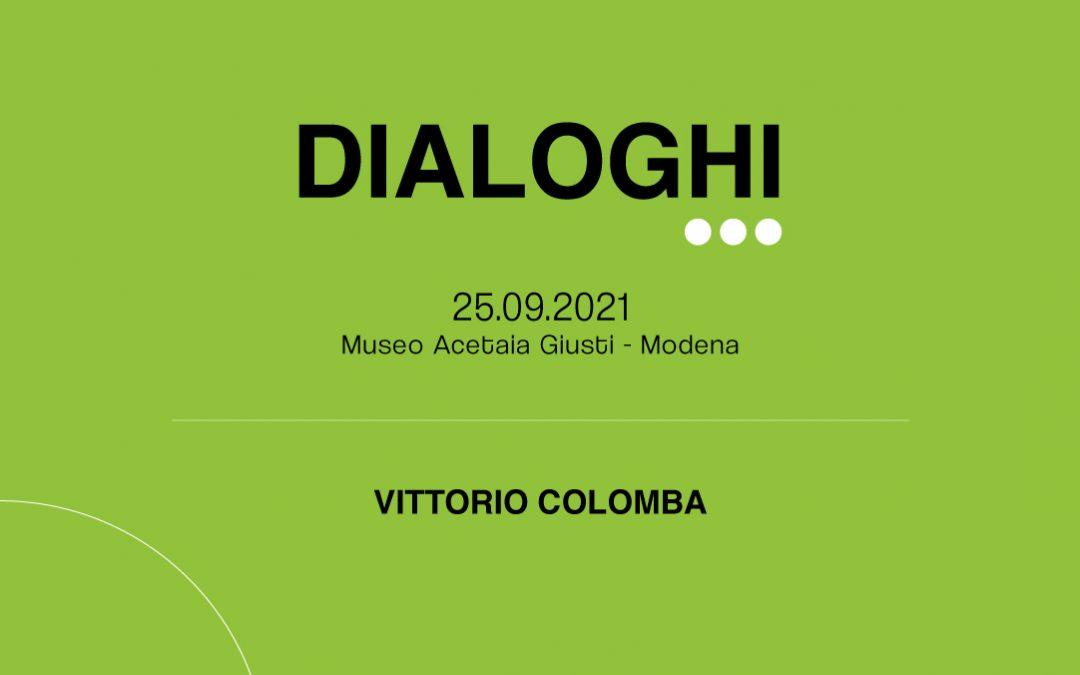 VITTORIO COLOMBA PARLA DI DIALOGHI